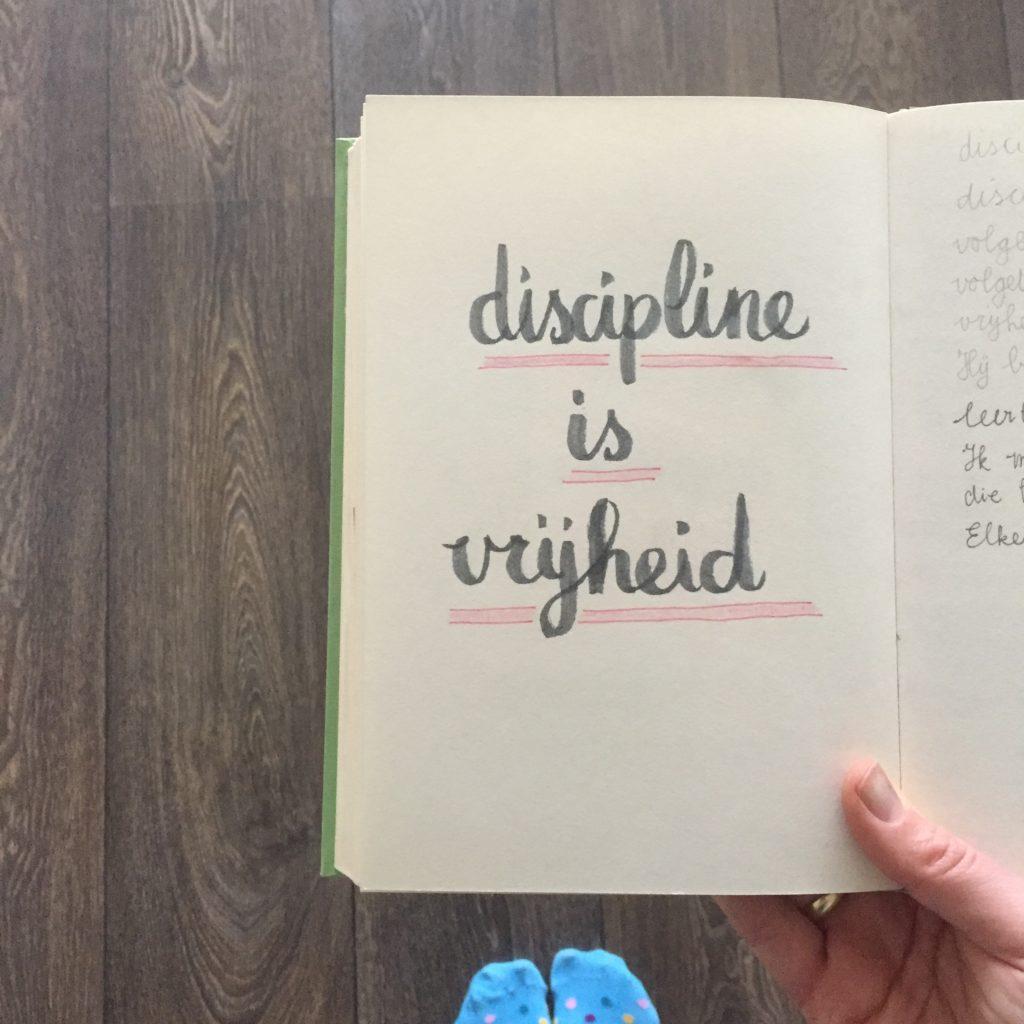 discipline is vrijheid